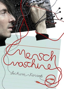 Menschmaschine Lecture Konzert - Flyer